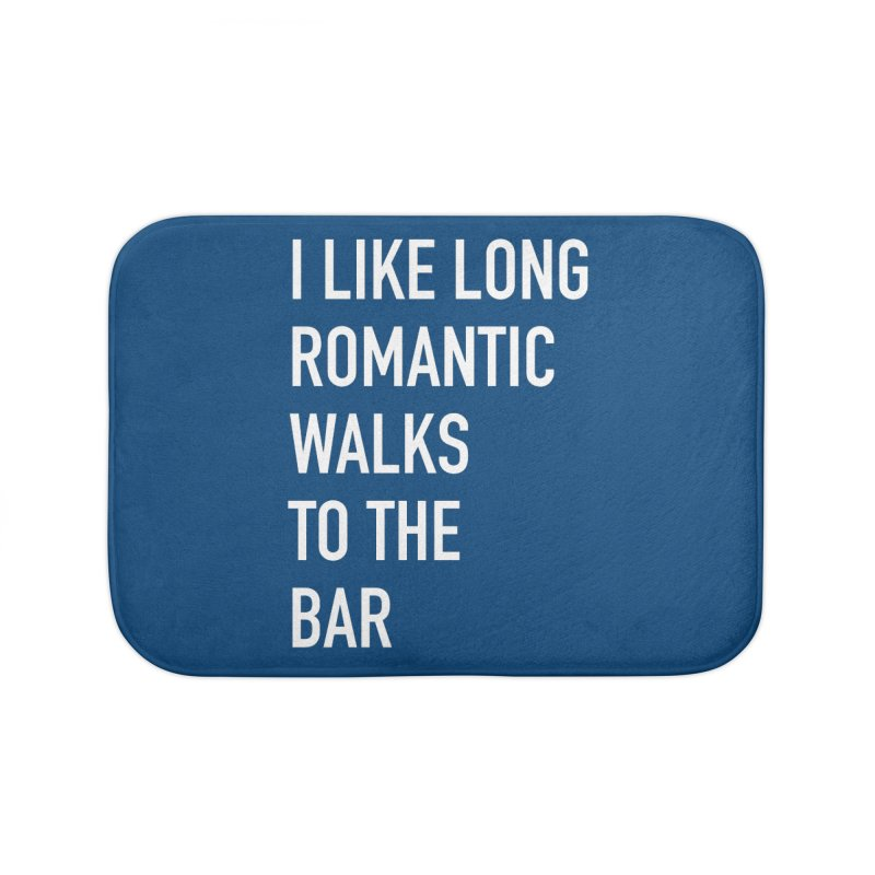 Long Romantic Walks To The Bar Home Bath Mat by The Bearly Brand