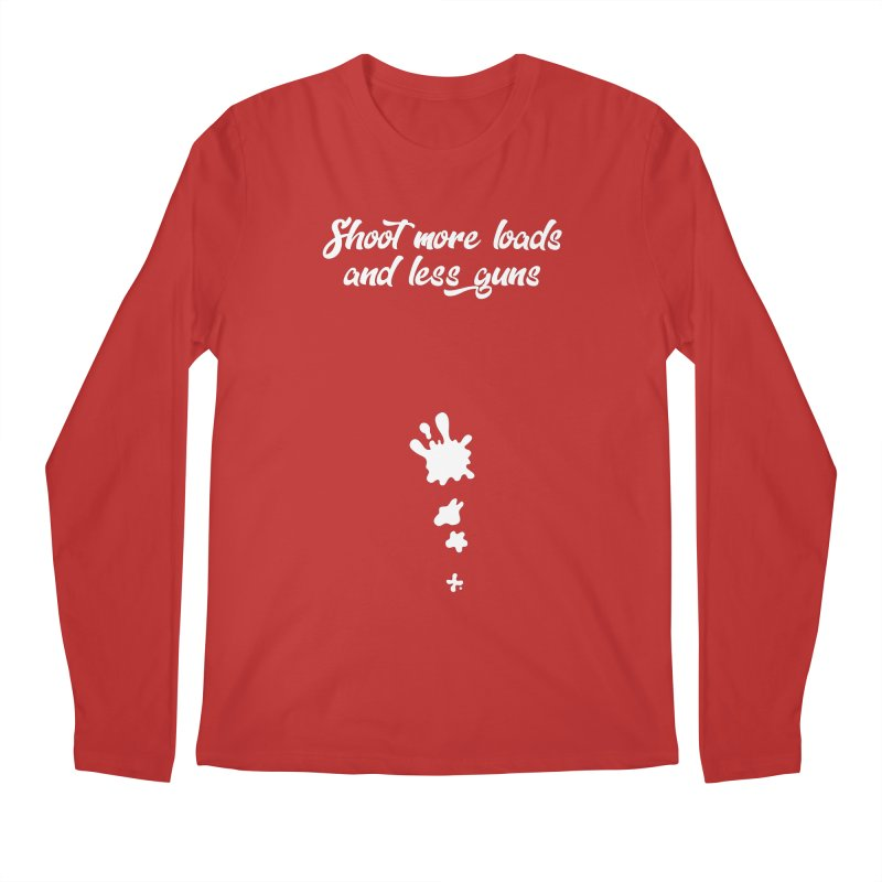 Shoot More Loads Men's Regular Longsleeve T-Shirt by The Bearly Brand