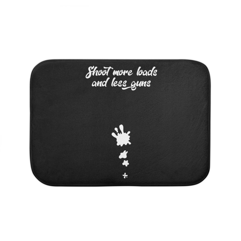 Shoot More Loads Home Bath Mat by The Bearly Brand