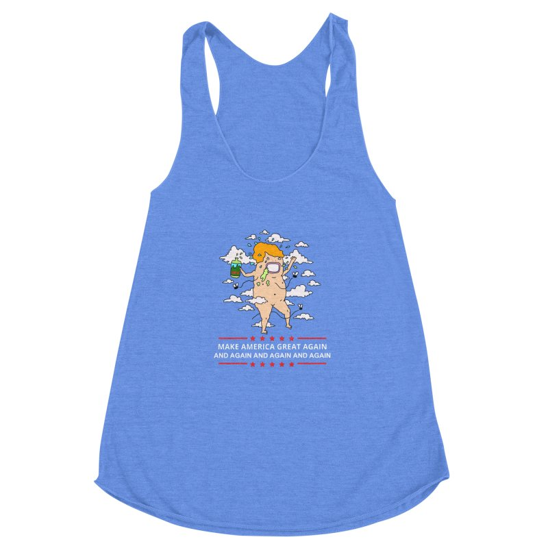 make america great again and again and again Women's Racerback Triblend Tank by thebeewithwheels's Artist Shop