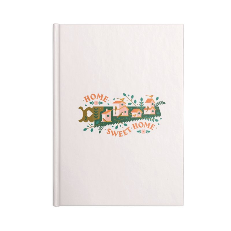Home Sweet Home Accessories Lined Journal Notebook by Brian Rau's Artist Shop