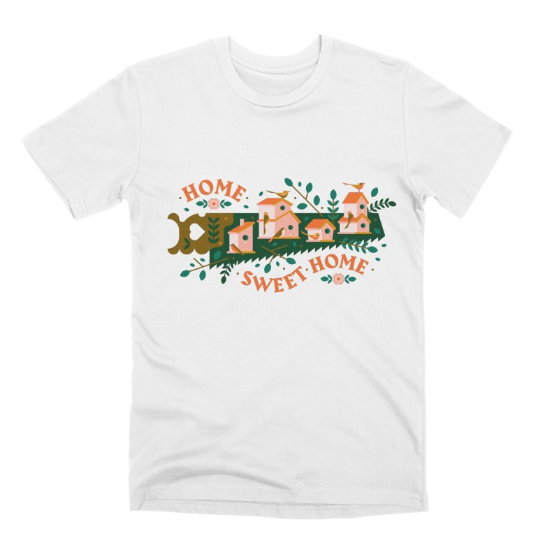 Home Sweet Home Men's T-Shirt by Brian Rau's Artist Shop
