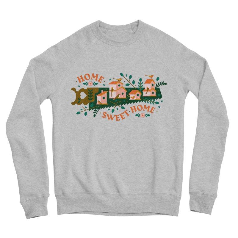 Home Sweet Home Men's Sponge Fleece Sweatshirt by Brian Rau's Artist Shop