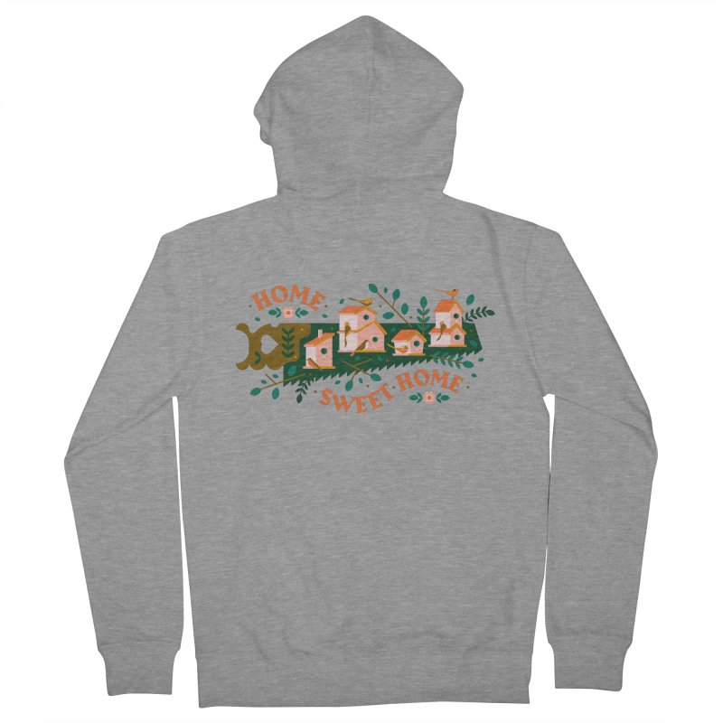 Home Sweet Home Men's French Terry Zip-Up Hoody by Brian Rau's Artist Shop