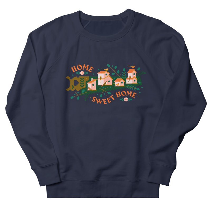 Home Sweet Home Men's French Terry Sweatshirt by Brian Rau's Artist Shop