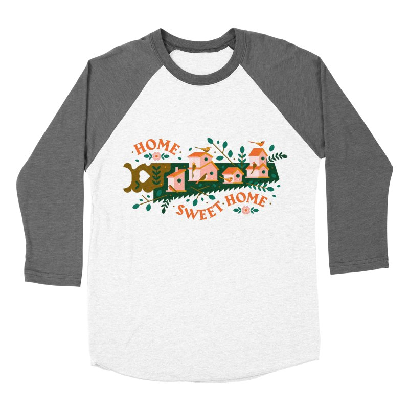 Home Sweet Home Women's Baseball Triblend Longsleeve T-Shirt by Brian Rau's Artist Shop