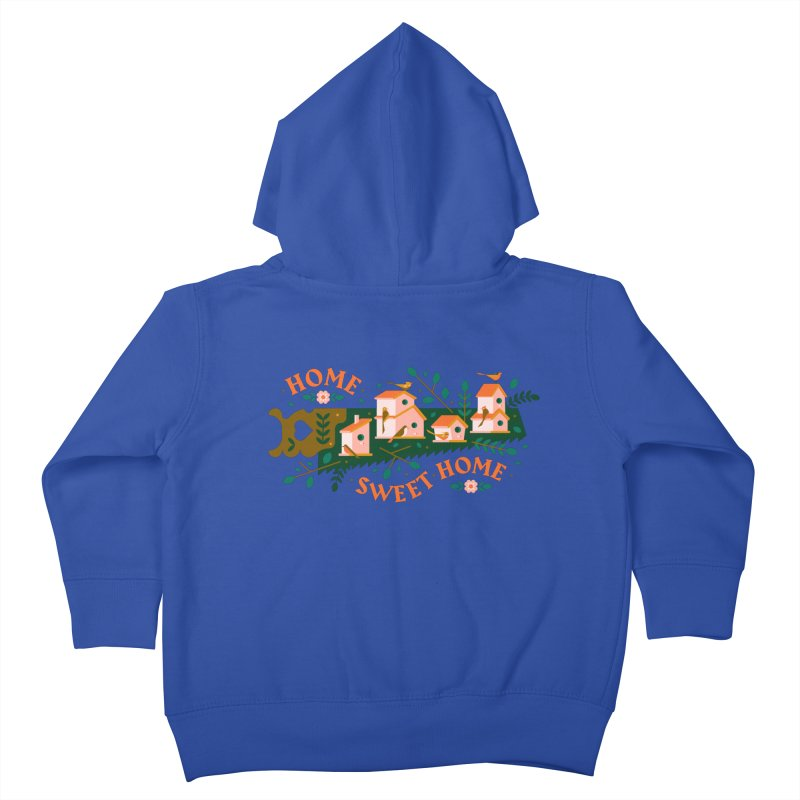 Home Sweet Home Kids Toddler Zip-Up Hoody by Brian Rau's Artist Shop