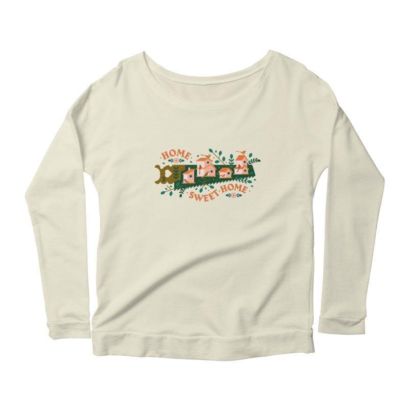 Home Sweet Home Women's Scoop Neck Longsleeve T-Shirt by Brian Rau's Artist Shop