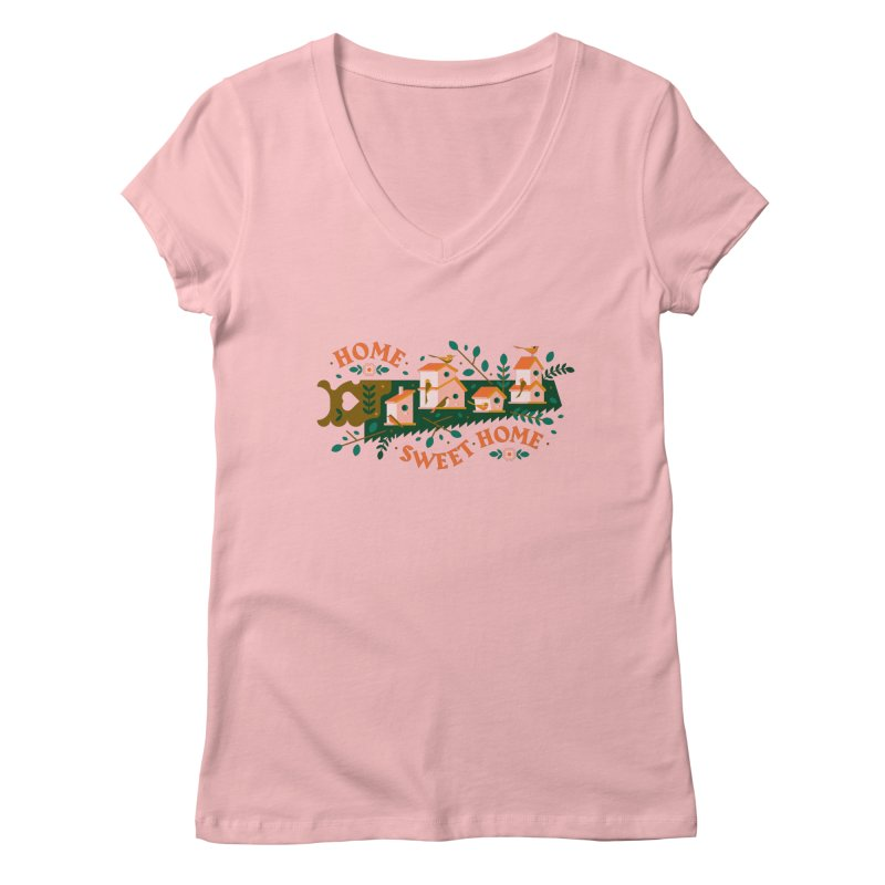 Home Sweet Home Women's Regular V-Neck by Brian Rau's Artist Shop