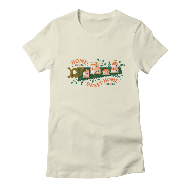 Home Sweet Home Women's T-Shirt by Brian Rau's Artist Shop