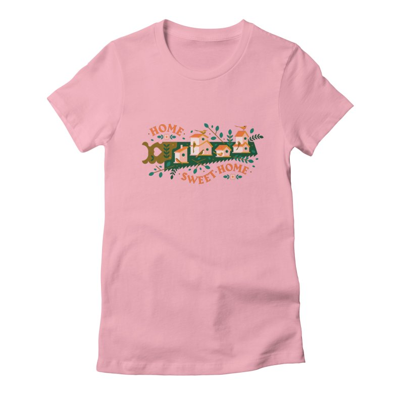 Home Sweet Home Women's Fitted T-Shirt by Brian Rau's Artist Shop