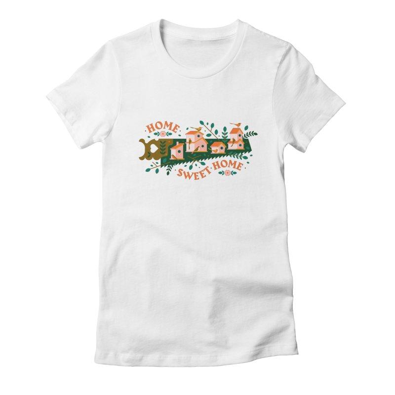 Home Sweet Home Women's Fitted T-Shirt by Brian Rau's Artist Shop
