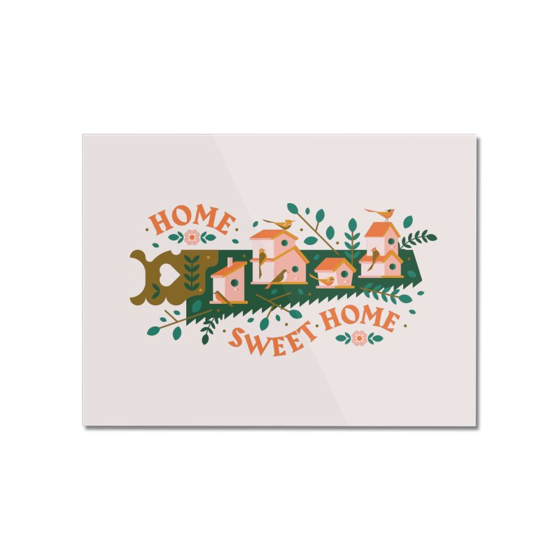 Home Sweet Home Home Mounted Acrylic Print by Brian Rau's Artist Shop