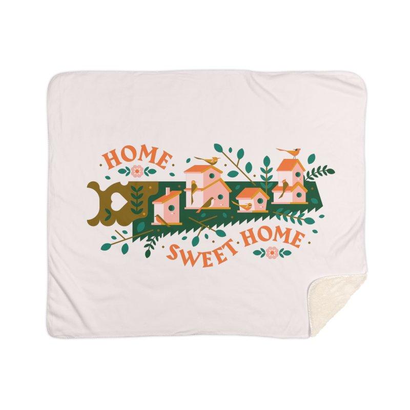 Home Sweet Home Home Sherpa Blanket Blanket by Brian Rau's Artist Shop