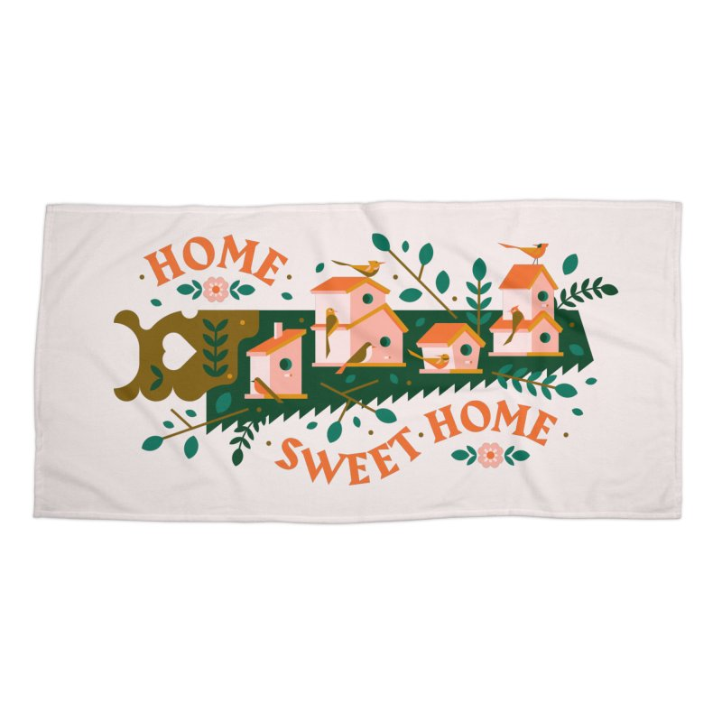 Home Sweet Home Accessories Beach Towel by Brian Rau's Artist Shop