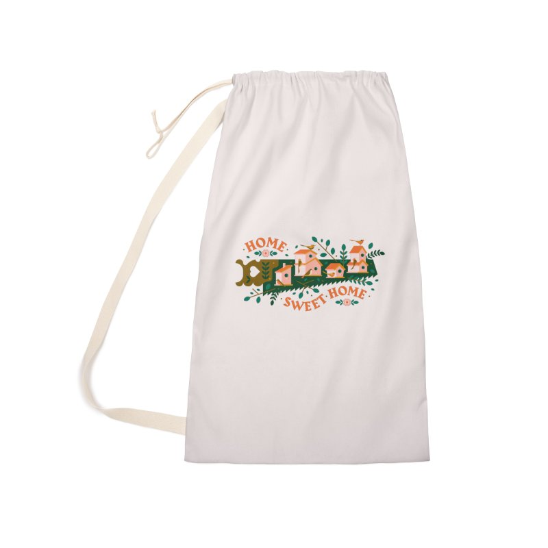 Home Sweet Home Accessories Laundry Bag Bag by Brian Rau's Artist Shop