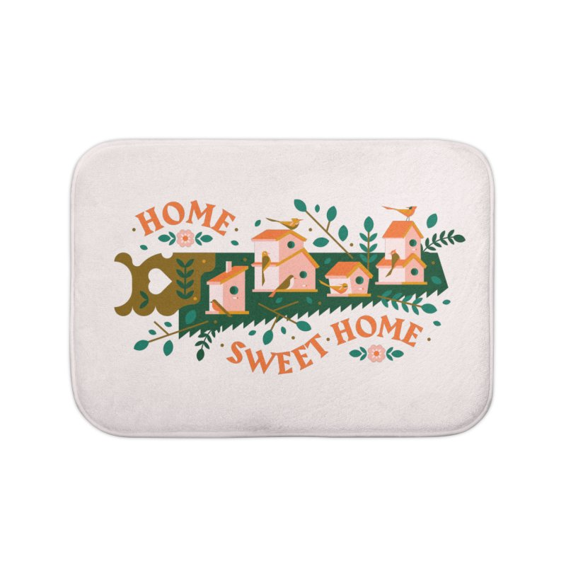 Home Sweet Home Home Bath Mat by Brian Rau's Artist Shop