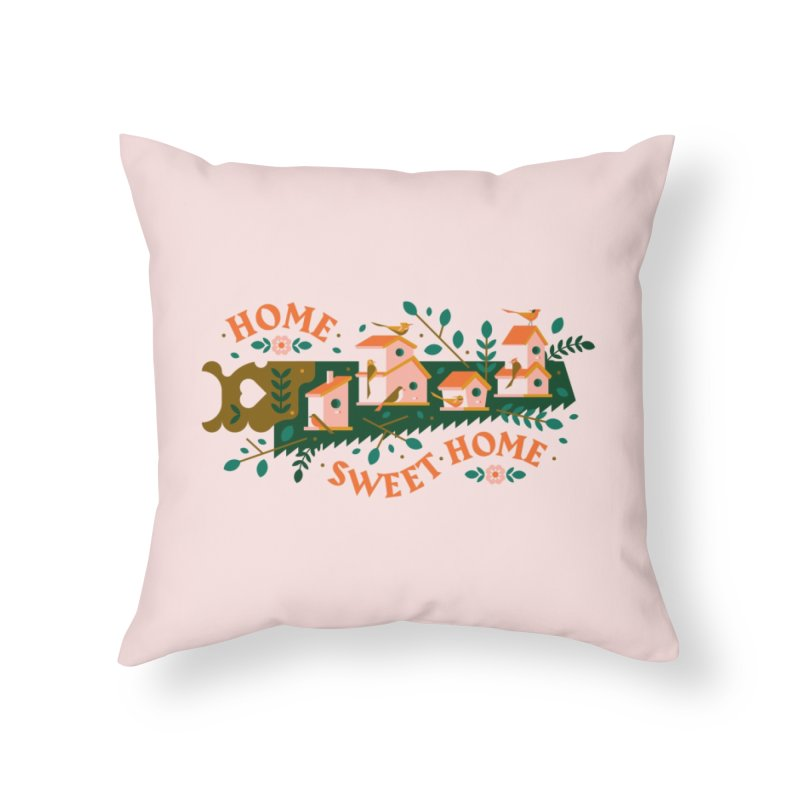 Home Sweet Home Home Throw Pillow by Brian Rau's Artist Shop