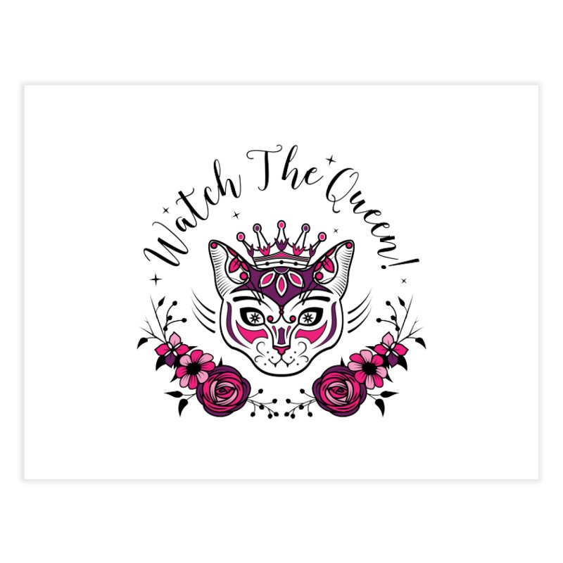 Cat Queen  Home Fine Art Print by thebraven's Artist Shop