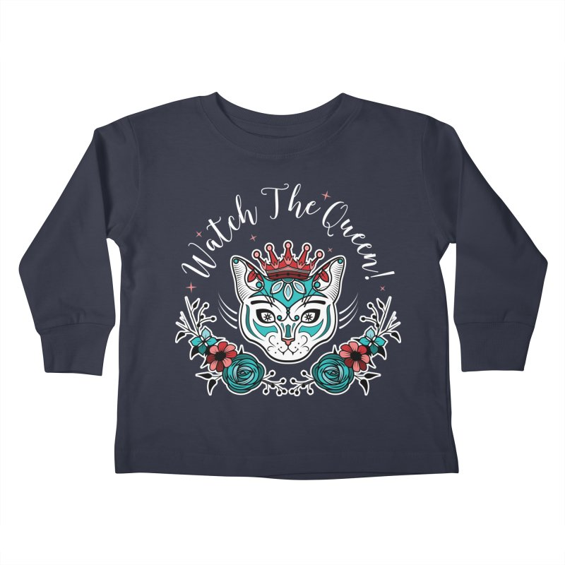 Cat Queen  Kids Toddler Longsleeve T-Shirt by thebraven's Artist Shop
