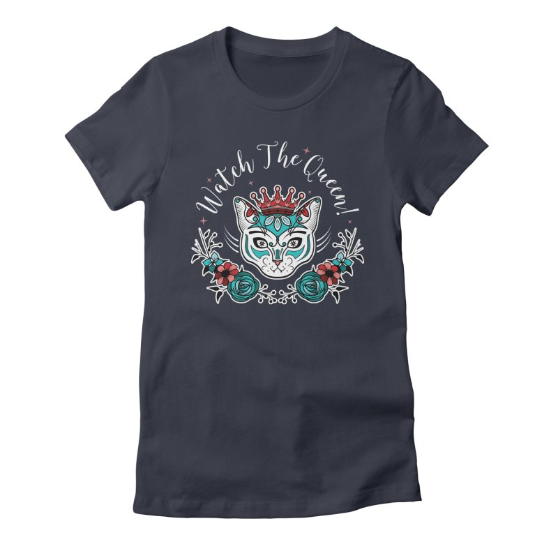 Cat Queen  Women's Fitted T-Shirt by thebraven's Artist Shop