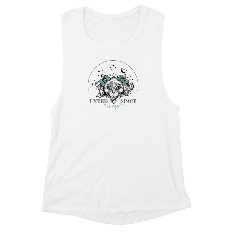 I need (more) space.. Women's Muscle Tank by thebraven's Artist Shop