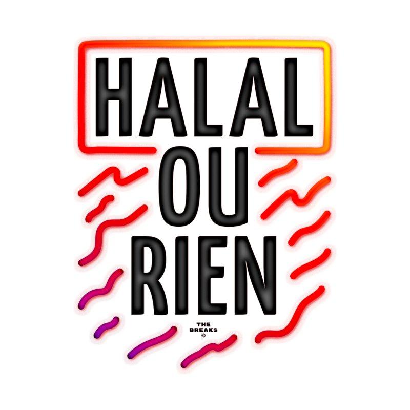 HALAL OU RIEN by The Breaks