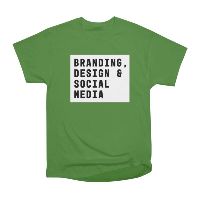 Branding, Design & Social Media Women's Classic Unisex T-Shirt by The Breaks