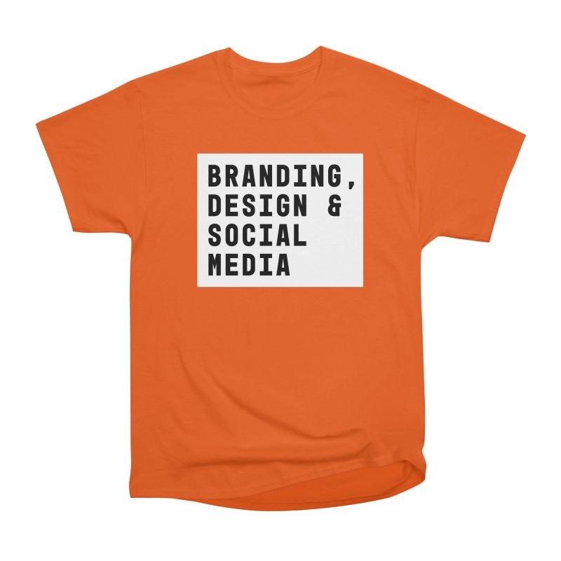Branding, Design & Social Media Women's Classic Unisex T-Shirt by Nik Brovkin AKA The Breaks