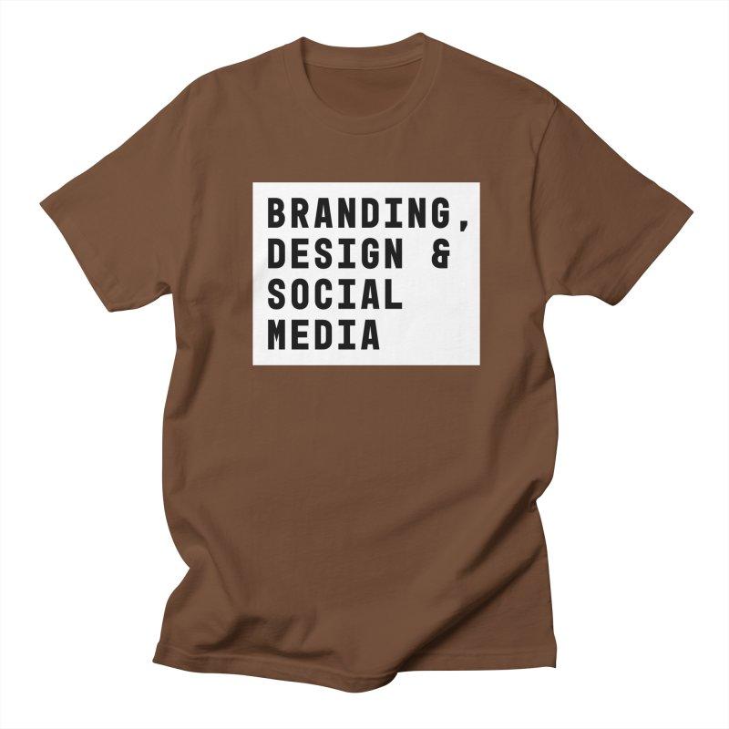 Branding, Design & Social Media Women's Unisex T-Shirt by Nik Brovkin AKA The Breaks