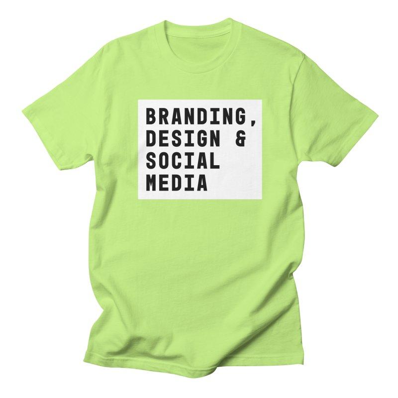 Branding, Design & Social Media Women's Unisex T-Shirt by The Breaks