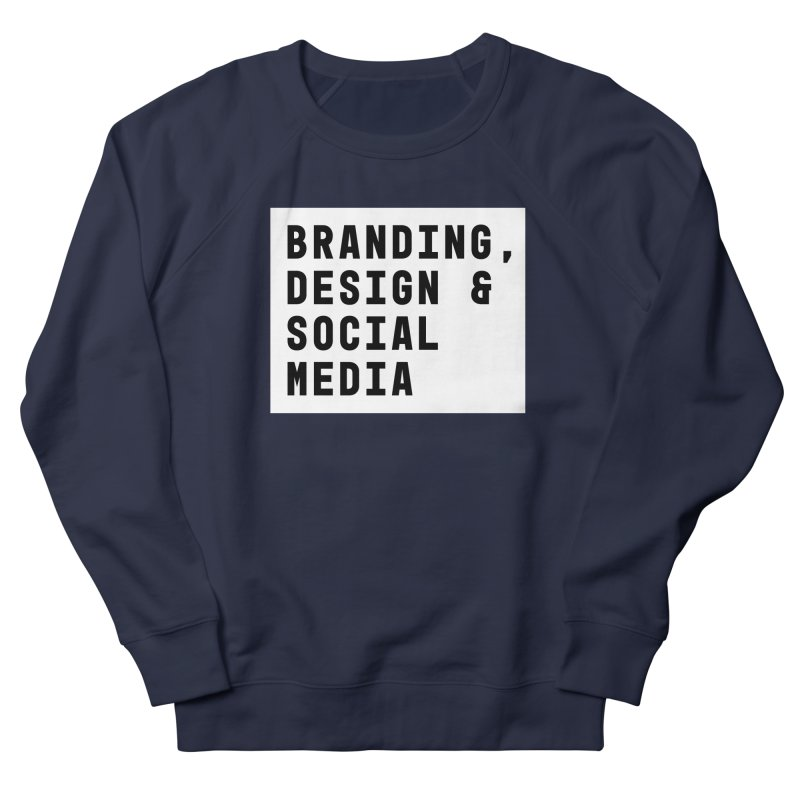Branding, Design & Social Media Men's Sweatshirt by Nik Brovkin AKA The Breaks