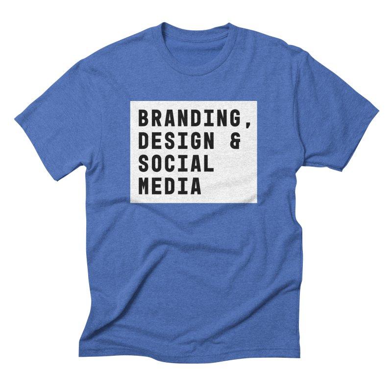 Branding, Design & Social Media Men's Triblend T-shirt by The Breaks