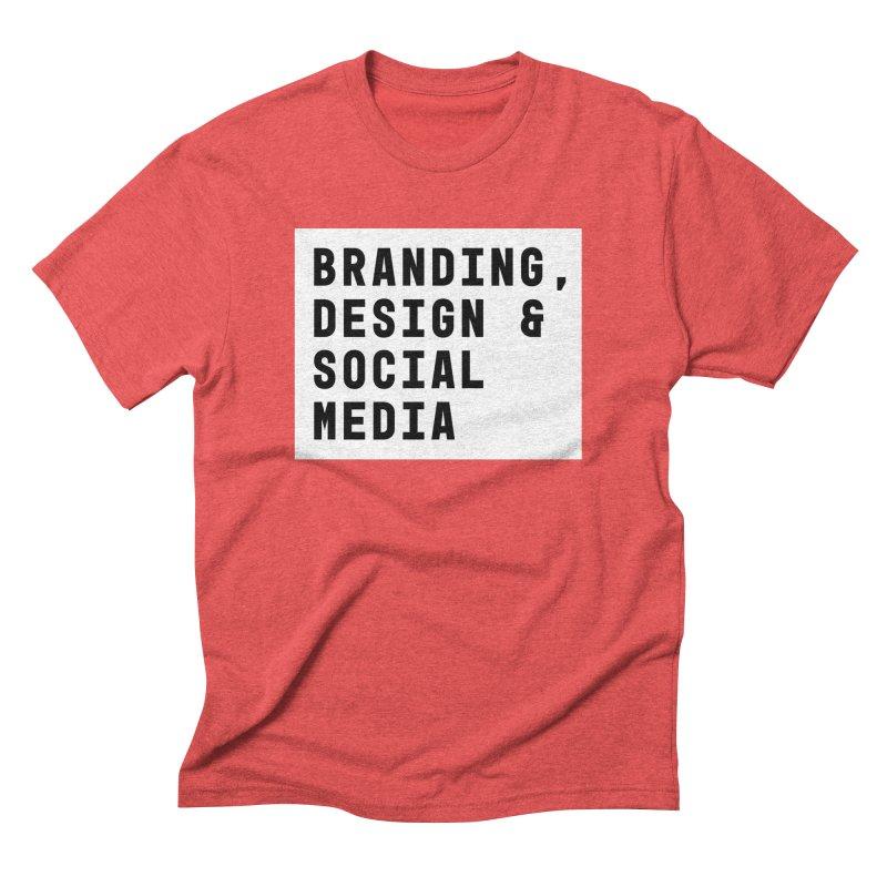 Branding, Design & Social Media Men's Triblend T-Shirt by Nik Brovkin AKA The Breaks
