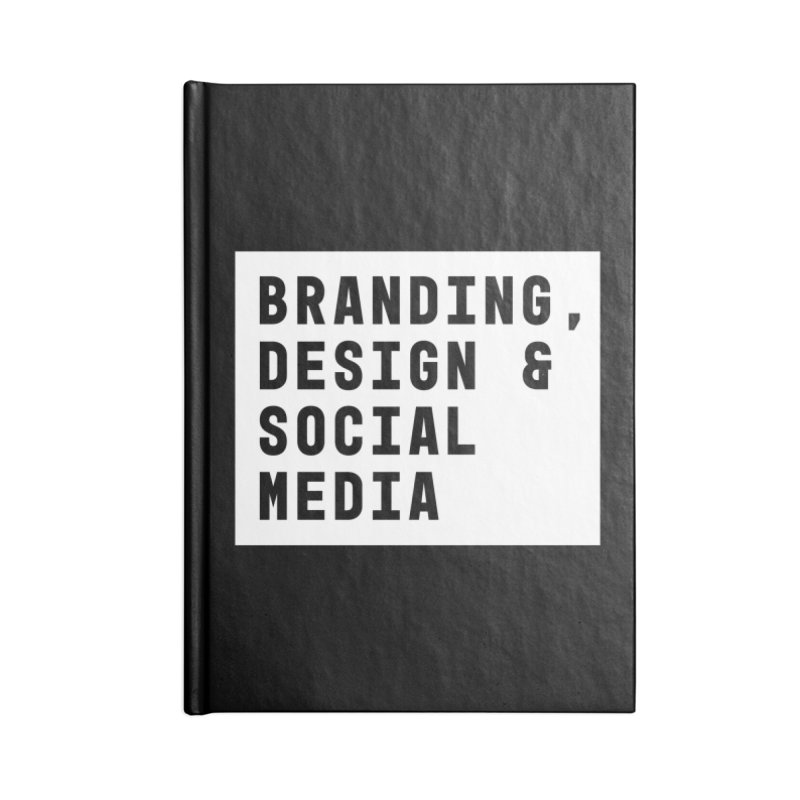 Branding, Design & Social Media Accessories Notebook by The Breaks