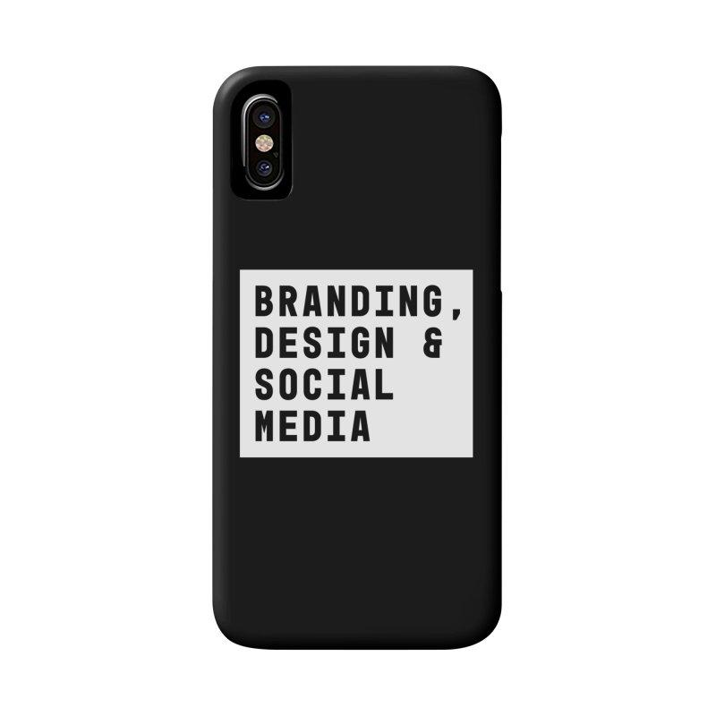 Branding, Design & Social Media Accessories Phone Case by The Breaks