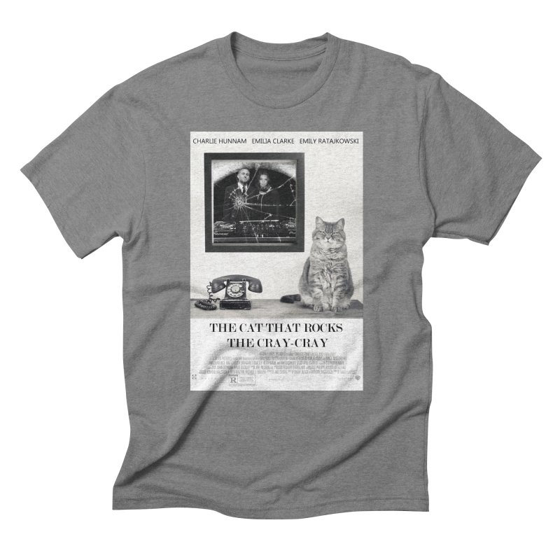 The Cat That Rocks The Cray-Cray Poster Men's Triblend T-Shirt by The Brown Carpet Podcast