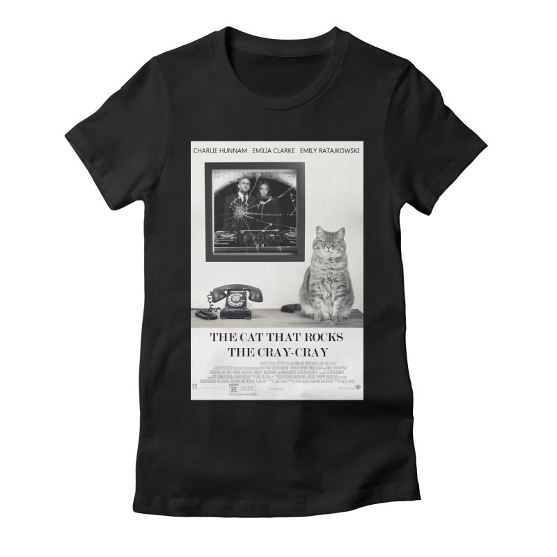 The Cat That Rocks The Cray-Cray Poster Women's Fitted T-Shirt by The Brown Carpet Podcast