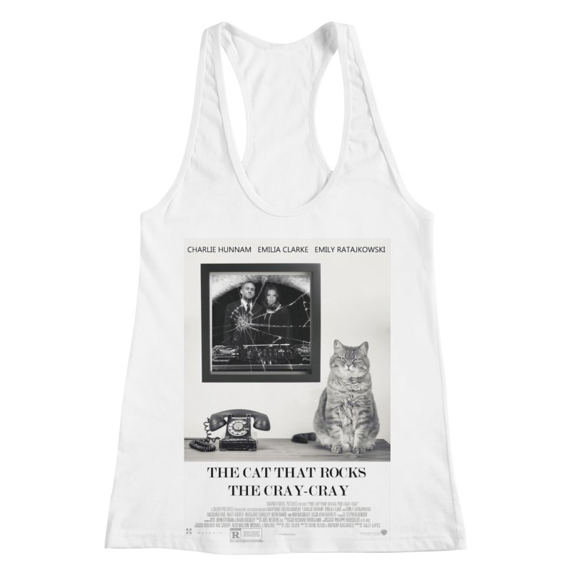 The Cat That Rocks The Cray-Cray Poster Women's Racerback Tank by The Brown Carpet Podcast