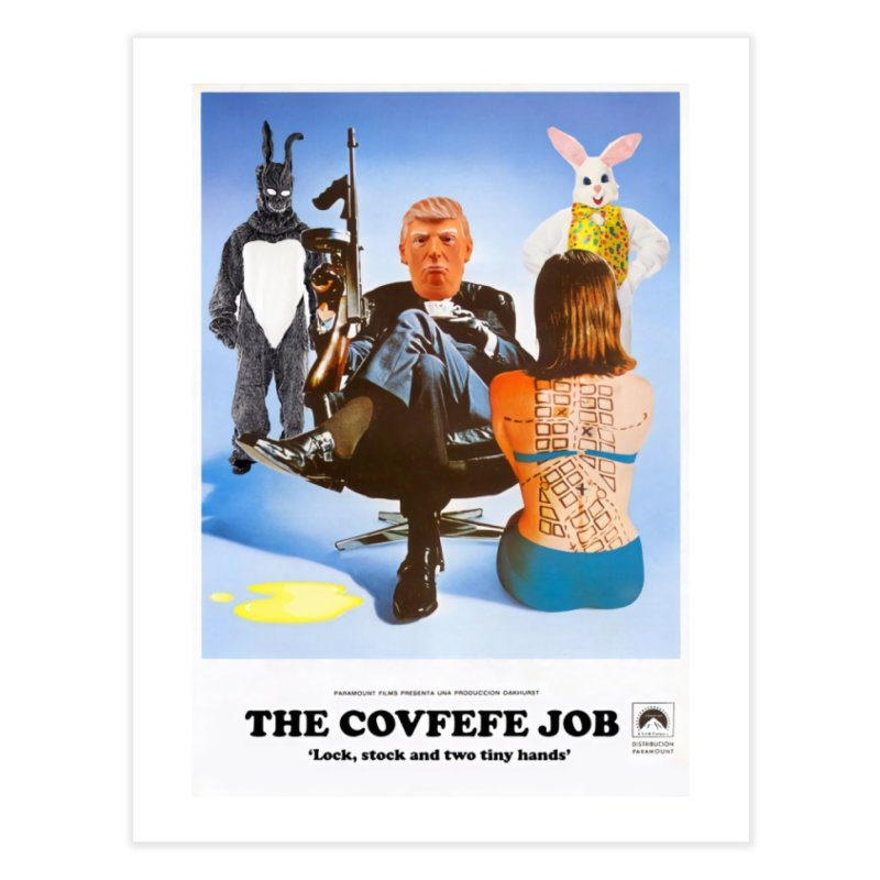 The Covfefe Job Poster Home Fine Art Print by The Brown Carpet Podcast