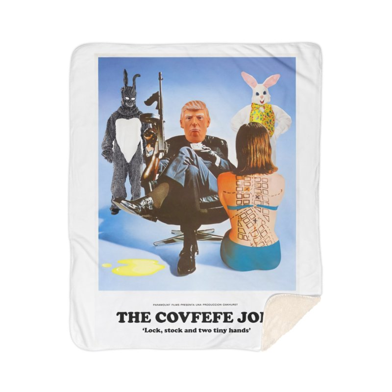 The Covfefe Job Poster Home Sherpa Blanket Blanket by The Brown Carpet Podcast