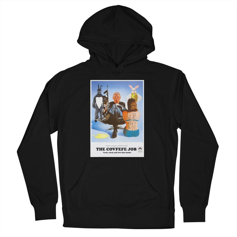The Covfefe Job Poster Men's French Terry Pullover Hoody by The Brown Carpet Podcast