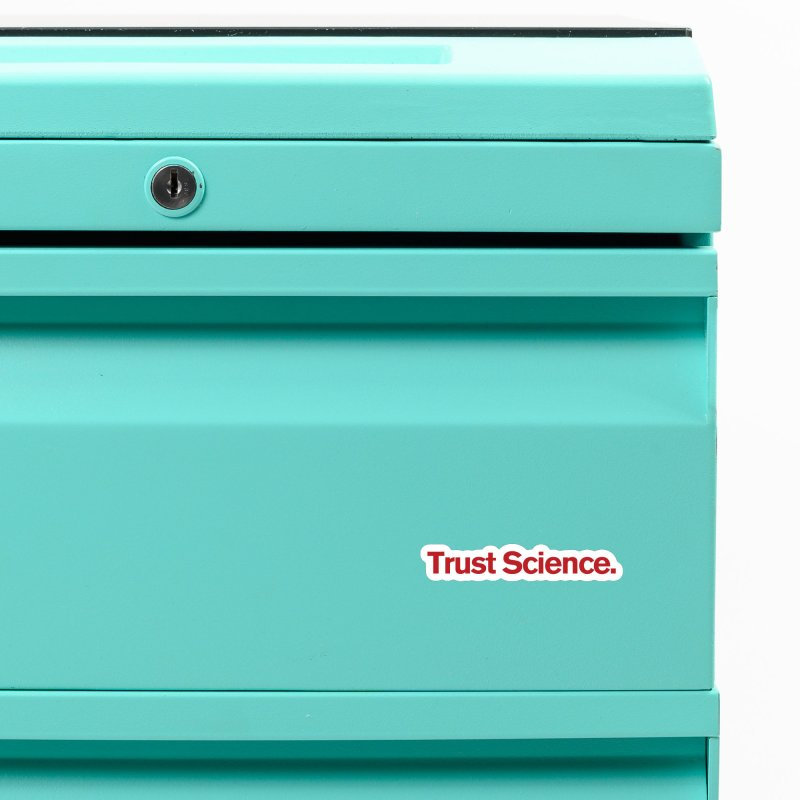 Trust Science. Accessories Magnet by Bulletin of the Atomic Scientists' Artist Shop