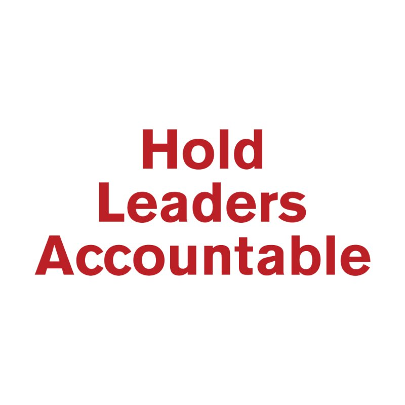Hold Leaders Accountable Men's Longsleeve T-Shirt by Bulletin of the Atomic Scientists' Artist Shop