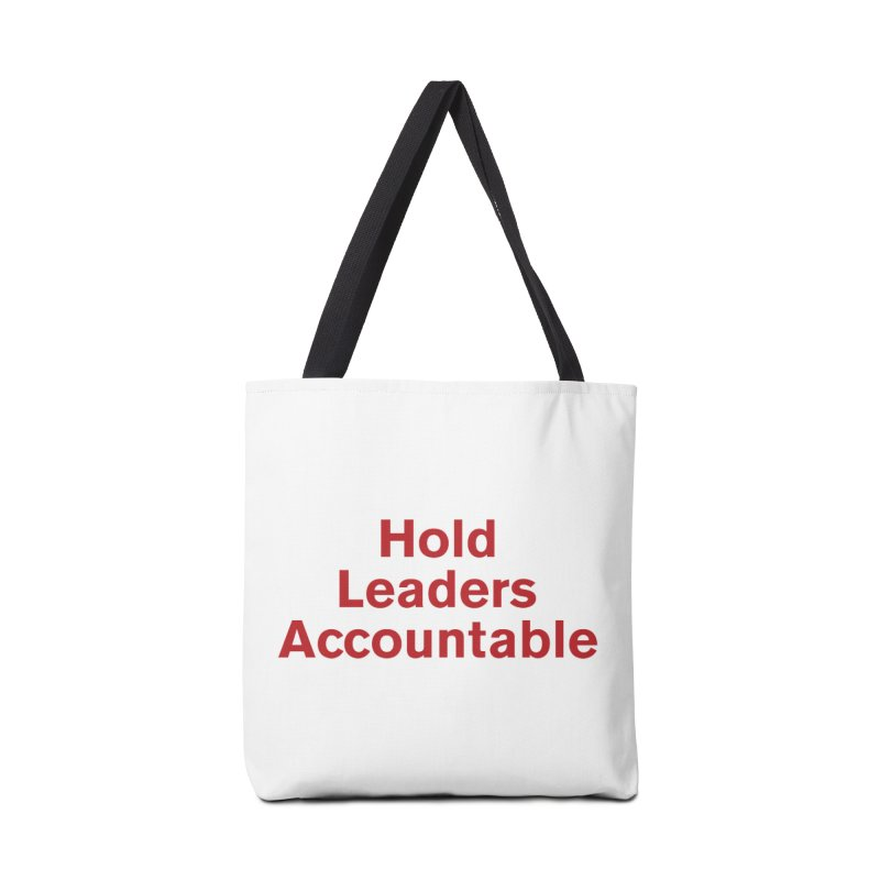Hold Leaders Accountable Accessories Bag by Bulletin of the Atomic Scientists' Artist Shop