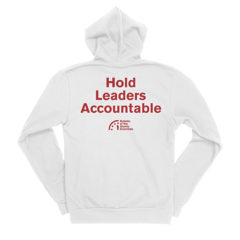 Hold Leaders Accountable Men's Zip-Up Hoody by Bulletin of the Atomic Scientists' Artist Shop