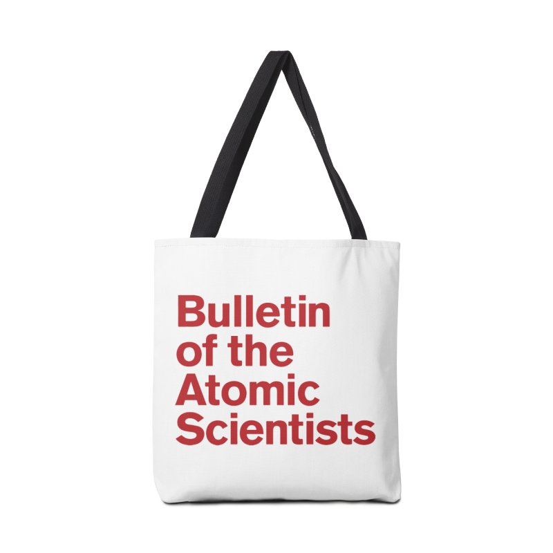 Bulletin of the Atomic Scientists Accessories Bag by Bulletin of the Atomic Scientists' Artist Shop