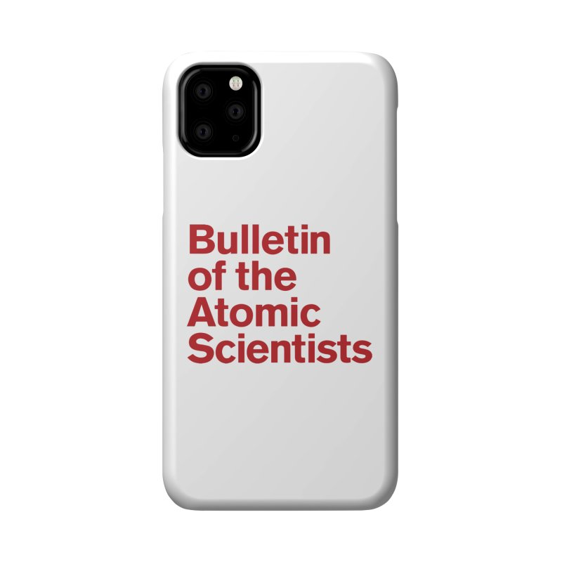 Bulletin of the Atomic Scientists Accessories Phone Case by Bulletin of the Atomic Scientists' Artist Shop