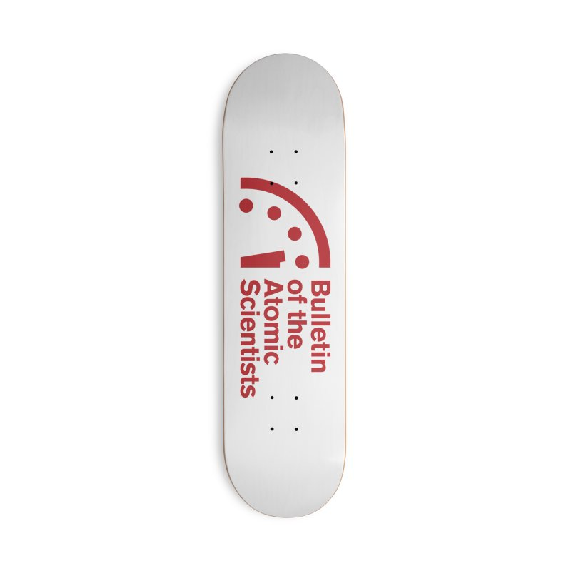 Bulletin of the Atomic Scientists Red Accessories Skateboard by Bulletin of the Atomic Scientists' Artist Shop