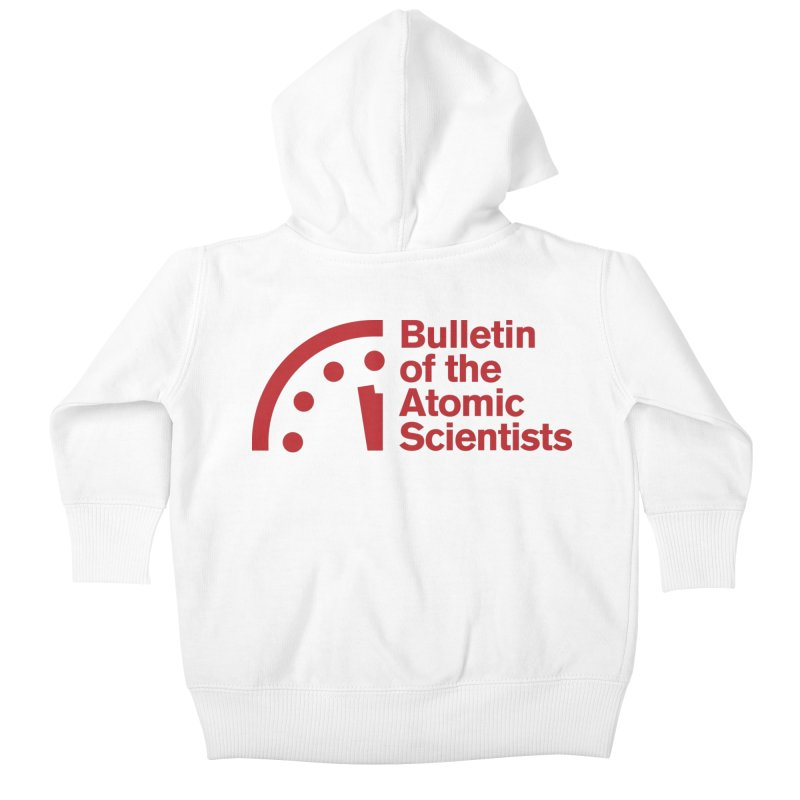 Bulletin of the Atomic Scientists Red Kids Baby Zip-Up Hoody by Bulletin of the Atomic Scientists' Artist Shop